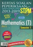 KERTAS SOALAN PEPERIKSAAN TAHUN -TAHUN LEPAS 2013-2019 STPM MATHEMATICS SEMESTER 1