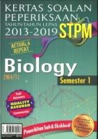 KERTAS SOALAN PEPERIKSAAN TAHUN -TAHUN LEPAS 2013-2019 STPM BIOLOGY SEMESTER 1