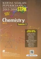 (SASBADI)KERTAS SOALAN PEPERIKSAAN TAHUN -TAHUN LEPAS 2013-2018 STPM CHEMISTRY SEMESTER 3