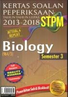 (SASBADI)KERTAS SOALAN PEPERIKSAAN TAHUN -TAHUN LEPAS 2013-2018 STPM BIOLOGY SEMESTER 3