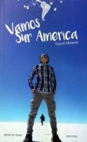 Vamos Sur America - Travel Memoir