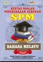 (KEMENTERIAN PENDIDIKAN MALAYSIA)KERTAS SOALAN PEPERIKSAAN SEBENAR 2012-2018 BAHASA MELAYU SPM