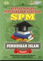 (KEMENTERIAN PENDIDIKAN MALAYSIA)KERTAS SOALAN PEPERIKSAAN SEBENAR 2012-2018 PENDIDIKAN ISLAM SPM