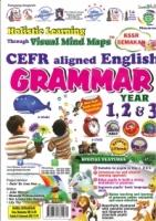 (PNI Neuron (M) Sdn Bhd)HOLISTIC LEARNING CEFR ALIGNED ENGLISH GRAMMAR YEAR 1,2&3 KSSR SEMAKAN 2019