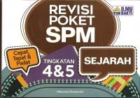 REVISI POKET SEJARAH TINGKATAN 4&5 SPM 2019