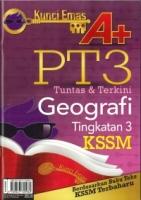 KUNCI EMAS A+ GEOGRAFI TINGKATAN 3 KSSM PT3 2019