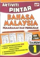 AKTIVITI PINTAR BAHASA MALAYSIA PEMAHAMAN & PENULISAN TAHUN 1 KSSR 2019