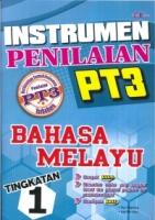 INSTRUMEN PENILAIAN BAHASA MELAYU TINGKATAN 1 PT3 2019