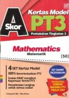 SKOR A+KERTAS MODEL MATHEMATICS-MATEMATIK PT3 2019