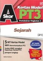 SKOR A+KERTAS MODEL SEJRAH PT3 2019