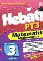HEBAT!(MATEMATIK-MATHEMATICS)TINGKATAN 3 KSSM PT3 2019