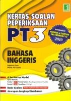 KERTAS SOALAN PEPERIKSAAN BAHASA INGGERIS PT3 2019