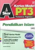 SKOR A+ KERTAS MODEL PENDIDIKAN ISLAM PT3 2019