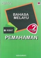 PRAKTIS LATIH TUBI BAHASA MELAYU PEMAHAMAN TAHUN 2 KSSR 2019