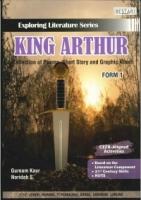 (BESTARI KARANGKRAF)EXPLORING LITERATURE SERIES KING ARTHUR (A COLLECTION OF POEMS ,SHORT STORY AND GRAPHIC NOVE)FORM 1 2019