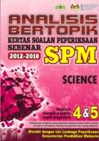 ANALISIS BERTOPIK KERTAS SOALAN PEPERIKSAAN SEBENAR 2012-2018 SCIENCE SPM 2019