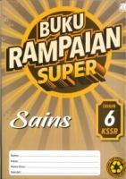 (SASBADI)BUKU RAMPAIAN SUPER SAINS TAHUN 6 KSSR 2019