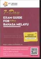 (STARFISH)7-DAY EXAM GUIDE FOR BAHASA MELAYU SPM 2019