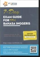 (STARFISH)7-DAY EXAM GUIDE FOR BAHASA INGGERIS SPM 2019