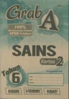 (CEMERLANG PUBLICATIONS)GRAB A SAINS-KERTAS 2 TAHUN 6 2019