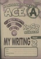 (PEP PUBLICATIONS SDN BHD)RAMPAIAN TOPIKAL ACE A MY WRITING YEAR 2 KSSR 2019