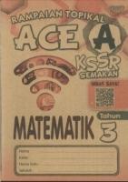 (PEP PUBLICATIONS SDN BHD)RAMPAIAN TOPIKAL ACE A MATEMATIK TAHUN 3 KSSR 2019