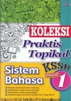 (CEMERLANG PUBLICATIONS)KOLEKSI PRAKTIS TOPIKAL SISTEM BAHASA TAHUN 1 KSSR 2019