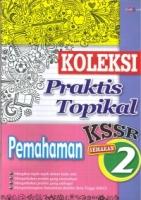 (CEMERLANG PUBLICATIONS)KOLEKSI PRAKTIS TOPIKAL PEMAHAMAN TAHUN 2 KSSR 2019