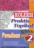 (CEMERLANG PUBLICATIONS)KOLEKSI PRAKTIS TOPIKAL PENULISAN TAHUN 2 KSSR 2019