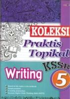 (CEMERLANG PUBLICATIONS)KOLEKSI PRAKTIS TOPIKAL WRITING YEAR 5 KSSR 2019