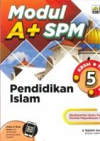 (PENERBI ILMU BAKTI)MODUL A+PENDIDIKAN ISLAM TINGKATAN 5 KBSM SPM 2019
