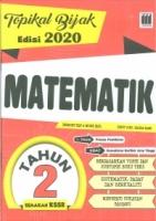 TOPIKAL BIJAK EDISI 2020 MATEMATIK TAHUN 2 KSSR