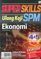 (SASBADI BHD SDN)SUPER SKILLS ULANG KAJI EKONOMI TINGKATAN 4&5 KSSM SPM 2020