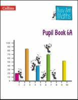 Busy Ant Maths Pupil Book 6A, ISBN 9780007568369