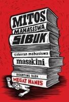 Mitos Mahasiswa Sibuk: Cabaran Mahasiswa Masakini