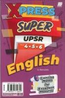 (SASBADI BHD SDN)XPRESS SUPER ENGLISH YEAR 4.5.6 UPSR 2020