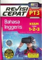 (PENERBIT ILMU BAKTI)REVISI CEPAT BAHASA INGGERIS FORM 1.2.3 PT3 KSSM 2020