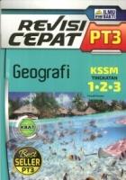 (PENERBIT ILMU BAKTI)REVISI CEPAT GEOGRAFI TINGKATAN 1.2.3 PT3 KSSM 2020