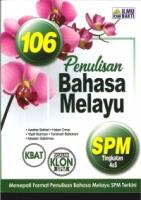 (PENERBIT ILMU BAKTI)106 PENULISAN BAHASA MELAYU TINGKATAN 4&5 SPM 2020