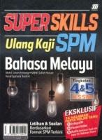 (SASBADI BHD SDN)SUPER SKILLS ULANG KAJI BAHASA MELAYU TINGKATAN 4&5 KSSM SPM 2020