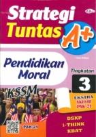 (CEMERLANG PUBLICATIONS SDN BHD)STRATEGI TUNTAS A+PENDIDIKAN MORAL TINGKATAN 3 2020