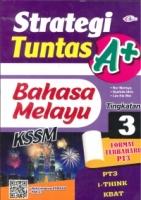 (CEMERLANG PUBLICATIONS SDN BHD)STRATEGI TUNTAS A+BAHASA MELAYU TINGKATAN 3 KSSM 2020