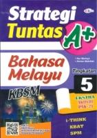 (CEMERLANG PUBLICATIONS SDN BHD)STRATEGI TUNTAS A+BAHASA MELAYU TINGKATAN 5 KSSM 2020