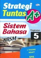 (CEMERLANG PUBLICATIONS SDN BHD)STRATEGI TUNTAS A+SISTEN BAHASA TINGKATAN 5 KBSM 2020