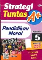 (CEMERLANG PUBLICATIONS SDN BHD)STRATEGI TUNTAS A+PENDIDIKAN MORAL TINGKATAN 5 KBSM 2020