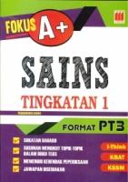 (PUSTAKA VISION)FOKUS A+SAINS TINGKATAN 1 FORMAT PT3 2020