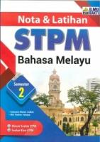 (PENERBIT ILMU BAKTI)NOTA&LATIHAN BAHASA MELAYU SEMESTER 2 STPM 2020