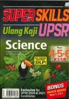 (SASBADI BHD SDN)SUPER SKILLS ULANG KAJI SCIENCE-DUAL LANGUAGE PROGRAMME(DLP)YEAR 4.5.6 KSSR UPSR 2020