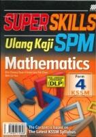 (SASBADI SDN BHD)SUPER SKILLS ULANG KAJI MATHEMATICS-DUAL LANGUAGE PROGRAMME(DLP)FORM 4 KSSM SPM 2020