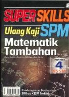 (SASBADI SDN BHD)SUPER SKILLS ULANG KAJI MATEMATIK TAMBAHAN TINGKATAN 4 KSSM SPM 2020